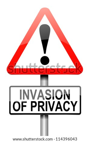 Illustration depicting a roadsign with an invasion of privacy concept. White background.