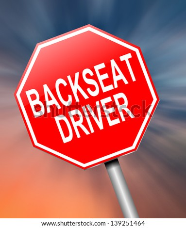 Illustration depicting a sign with a backseat driver concept.