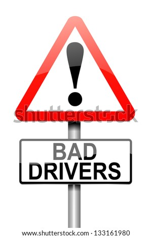 Illustration depicting a sign with a bad driver concept.