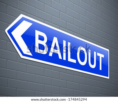 Illustration depicting a sign with a bailout concept. - stock photo