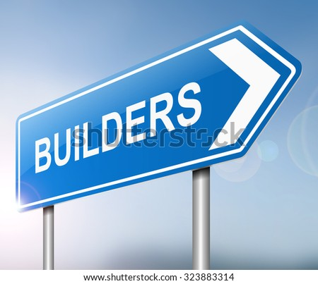 Illustration depicting a sign with a builders concept.