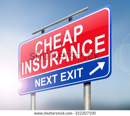 Illustration depicting a sign with a cheap insurance concept.