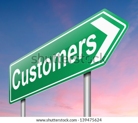 Illustration depicting a sign with a customers concept.