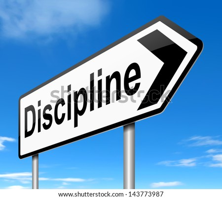 Illustration depicting a sign with a discipline concept.
