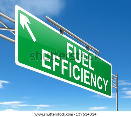 Illustration depicting a sign with a fuel effiency concept. - stock photo