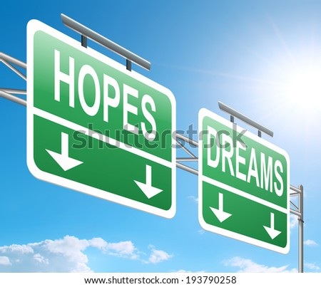 Illustration depicting a sign with a hopes and dreams concept.