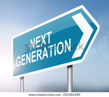 Illustration depicting a sign with a next generation concept. - stock photo