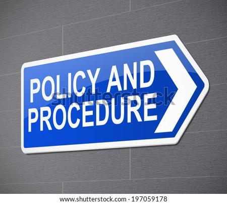 Illustration depicting a sign with a policy and procedure concept. - stock photo