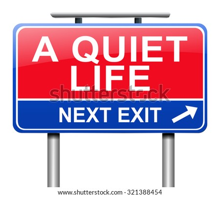 Illustration depicting a sign with a quiet life concept.