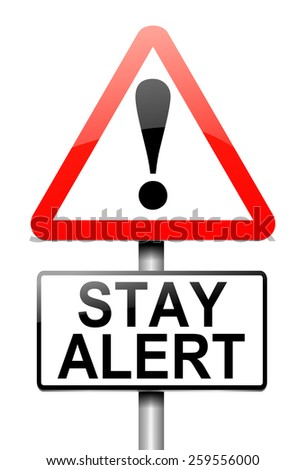 Illustration depicting a sign with a stay alert concept.