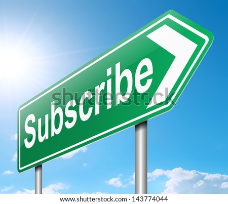 Illustration depicting a sign with a subscribe concept.