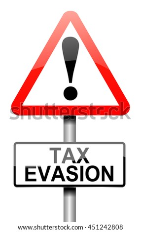 Illustration depicting a sign with a tax evasion concept. - stock photo