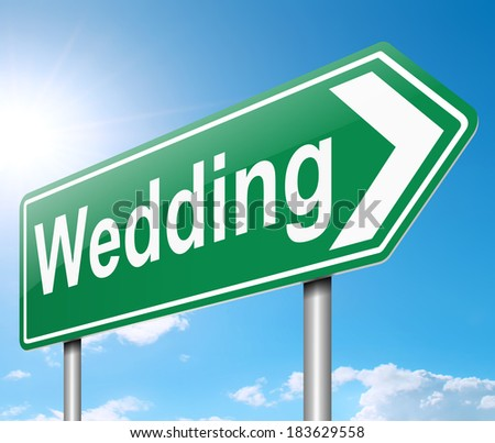 Illustration depicting a sign with a wedding concept.