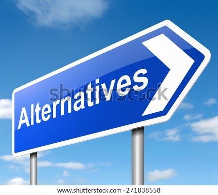 Illustration depicting a sign with an alternatives concept. - stock photo