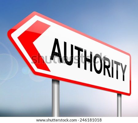 Illustration depicting a sign with an authority concept. - stock photo