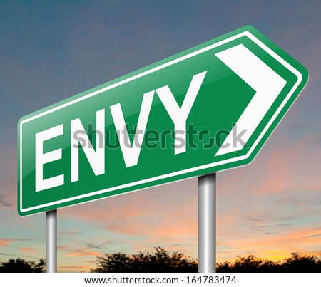 Illustration depicting a sign with an envy concept. - stock photo
