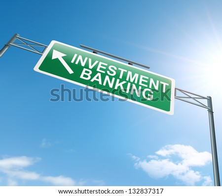Illustration depicting a sign with an investment banking concept.