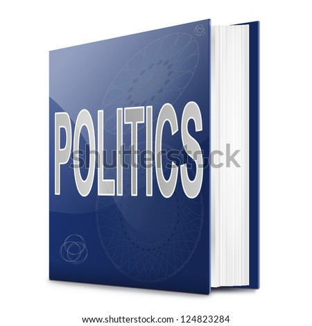 Illustration depicting a text book with a politics concept title. White background. - stock photo