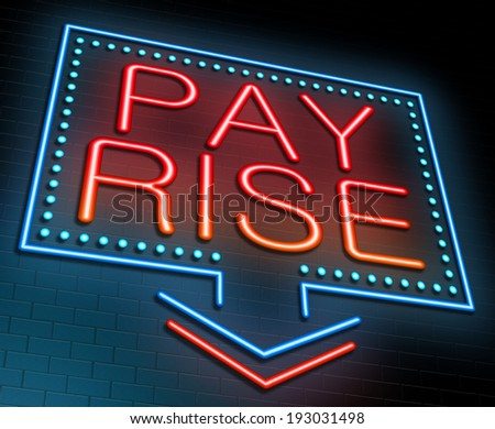 Illustration depicting an illuminated neon sign with a pay rise concept. - stock photo