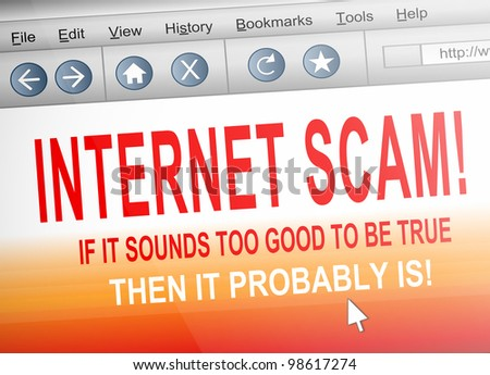 Illustration depicting computer screen shot of an internet browser with an internet scam concept. - stock photo