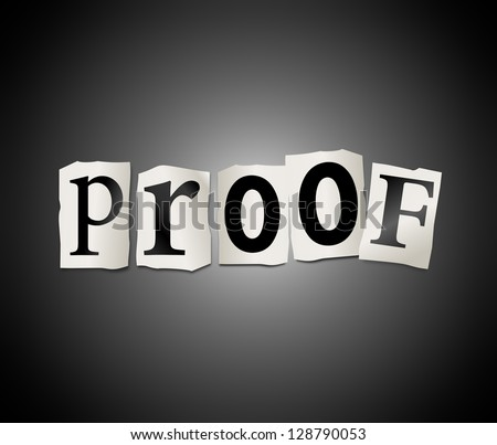 Illustration depicting cutout printed letters arranged to form the word proof.