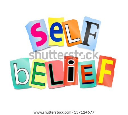 Illustration depicting cutout printed letters arranged to form the words self belief.