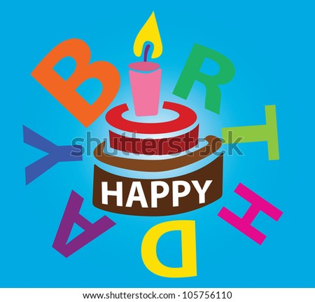 "Illustration - Happy birth day.Font ""I"" in the Word ""birth"" was designed to be a candle. - stock photo"