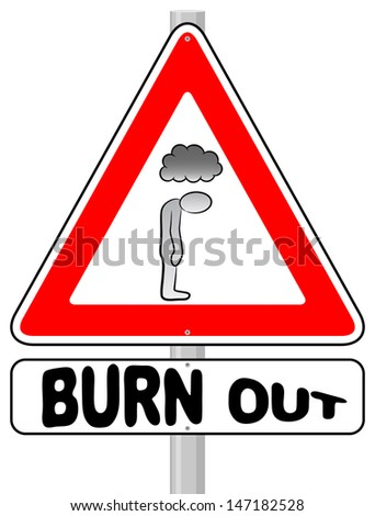 illustration of a burnout warning sign - stock photo