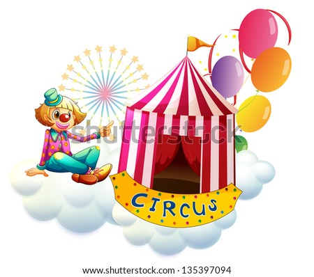 Illustration of a clown beside a circus tent with balloons on a white background