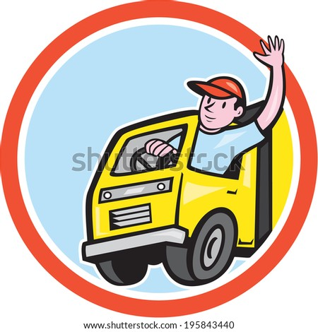 Illustration of a delivery truck lorry with driver waving done in cartoon style on isolated background set inside a circle.