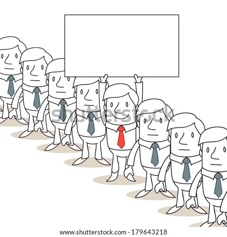Illustration of a monochrome cartoon character: Smiling businessman sticking out of homogeneous line of businessmen holding up blank sign.