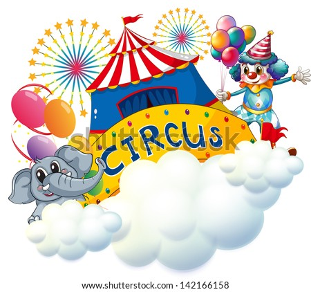 Illustration of an elephant and a clown with a circus signage in the center on a white background - stock photo