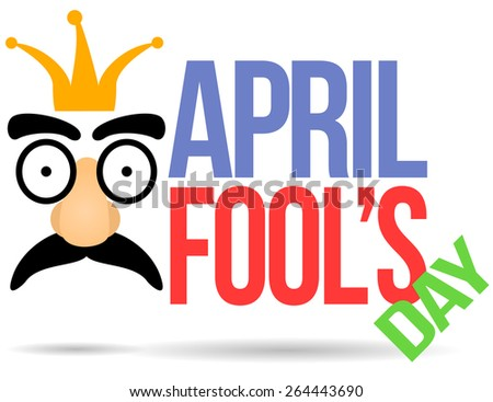 Illustration of April fool's day with goofy looking face and text. - stock photo