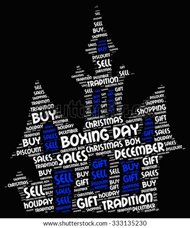 Illustration of Boxing Day concept in modern word cloud. Boxing Day is a holiday traditionally celebrated the day following Christmas Day.