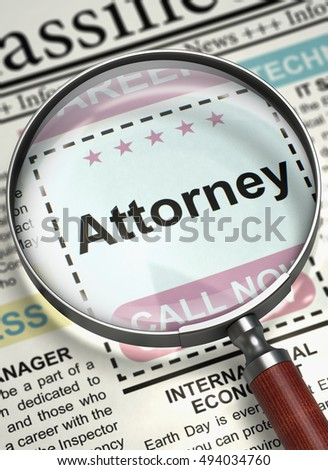 Illustration of Classified Advertisement of Hiring of Attorney in Newspaper with Magnifying Glass. Newspaper with Classified Ad Attorney. Job Search Concept. Blurred Image. 3D Rendering.