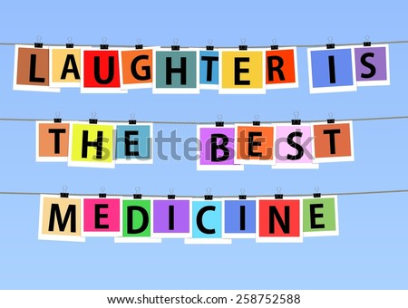 "Illustration of colorful photos hanging on lines with the saying ""Laughter is the best medicine"" - stock photo"