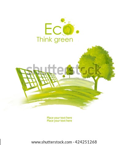 Illustration of environmentally friendly planet.Solar energy panels on the green field , hand drawn from watercolor stains, isolated on a white background Renewable energy.Think Green. Eco Concept. - stock photo