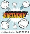Illustration of explosion or big fight in comics book style BIRTHDAY - stock