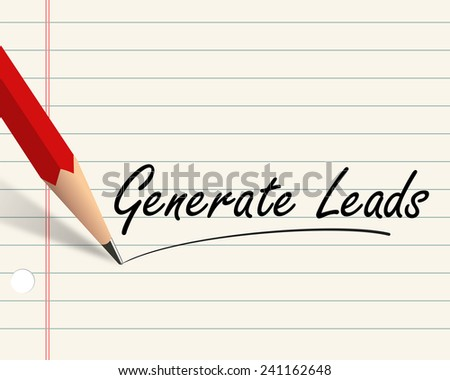 Illustration of pencil and paper written with word generate leads - stock photo