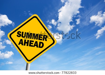 Illustration of summer ahead sign