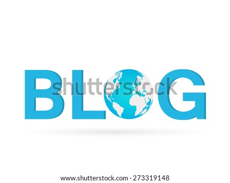 Illustration of the word BLOG with earth globe isolated on a white background. - stock photo