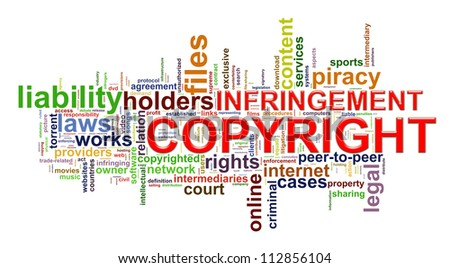 Illustration of word tags representing concept of copyright infringement. - stock photo