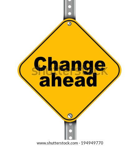 Illustration of yellow signpost road sign of change ahead - stock photo