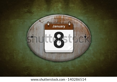 Illustration old wooden calendar with January 8.
