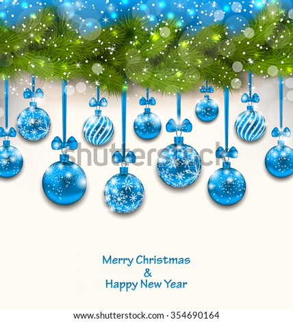 Illustration Shimmering Light Wallpaper with Fir Branches and Blue Glassy Balls for Happy Winter Holidays - raster - stock photo