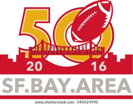 Illustration showing number 50 with American football ball and San Francisco golden gate bridge with words SF Bay Area 2016 for the pro football championship. - stock photo