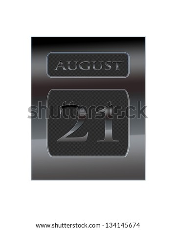 Illustration with a metal calendar August 21.