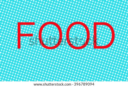 Illustration with the word Food - stock photo