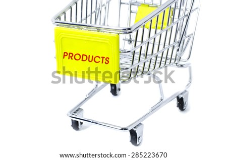 image concept cropped trolley with word products isolated white background - stock photo