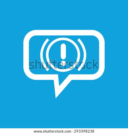 Image of alert sign in chat bubble, isolated on blue - stock photo